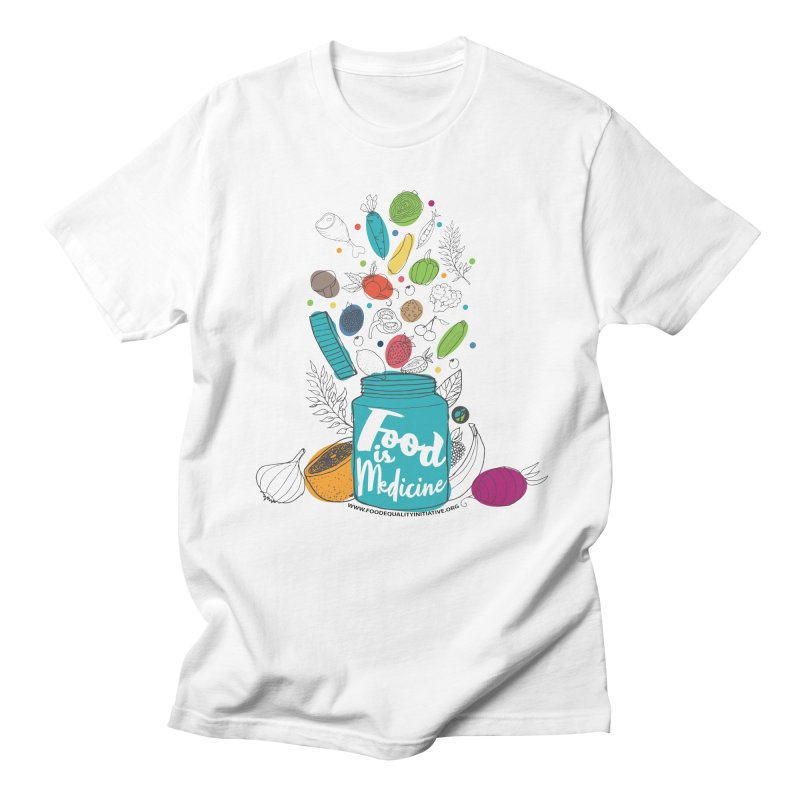"Food is Medicine Men's T-Shirt by FoodEqualityShop""s Artist Shop"