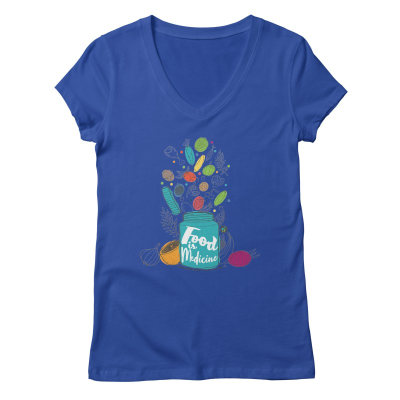 "Food is Medicine Women's V-Neck by FoodEqualityShop""s Artist Shop"