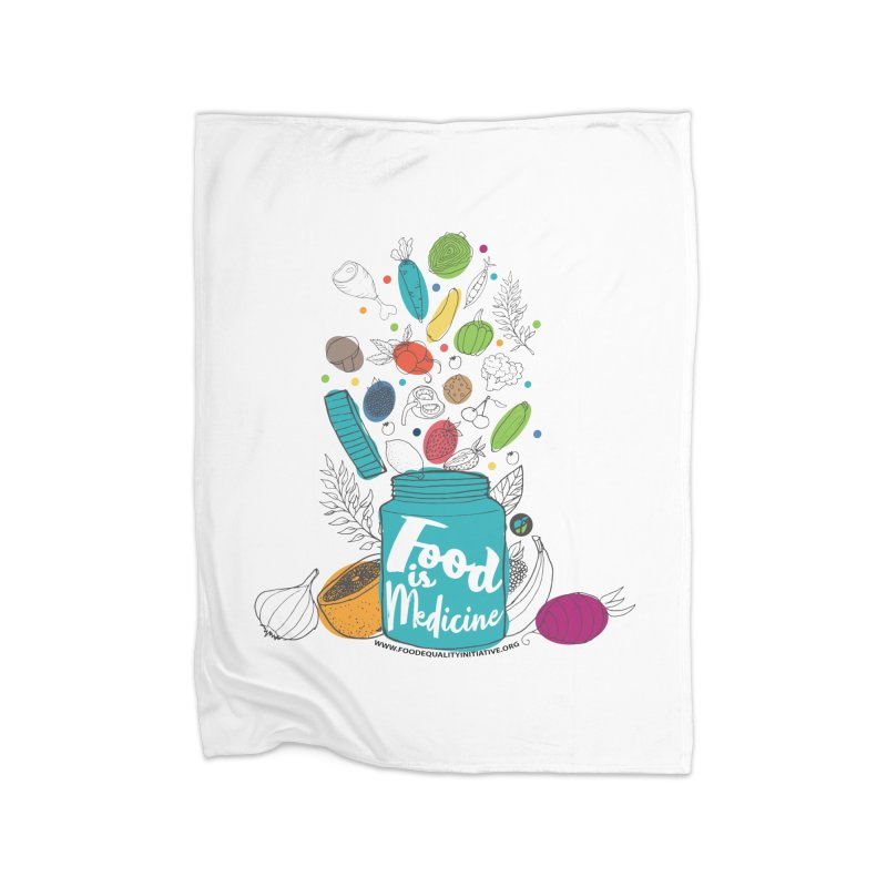 "Food is Medicine Home Blanket by FoodEqualityShop""s Artist Shop"