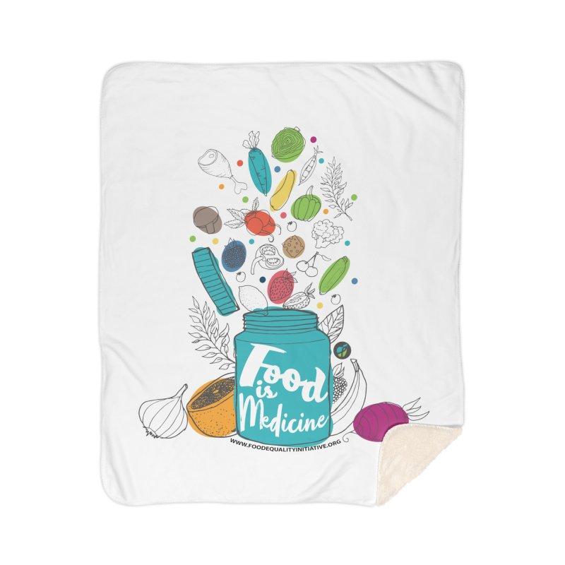 "Food is Medicine Home Blanket by FoodEqualityShop""s Artist Shop"