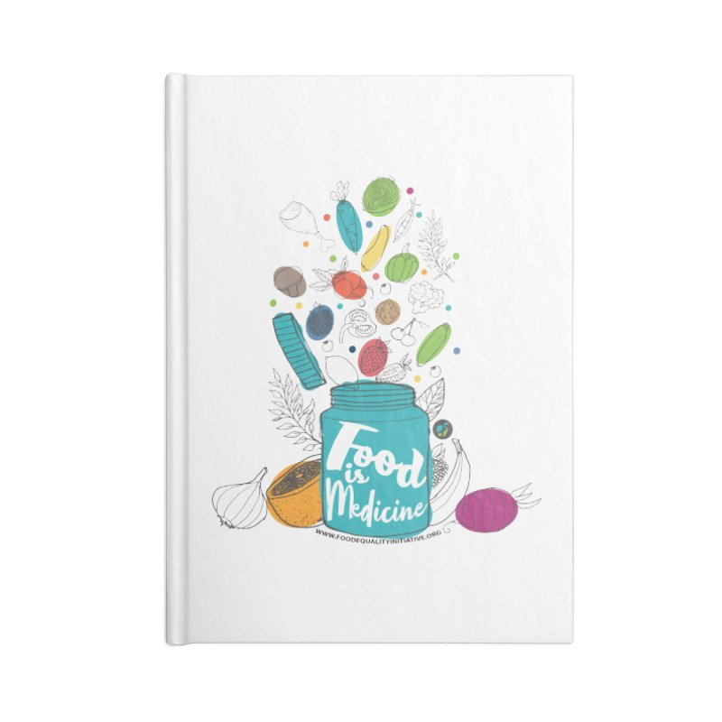 "Food is Medicine Accessories Notebook by FoodEqualityShop""s Artist Shop"