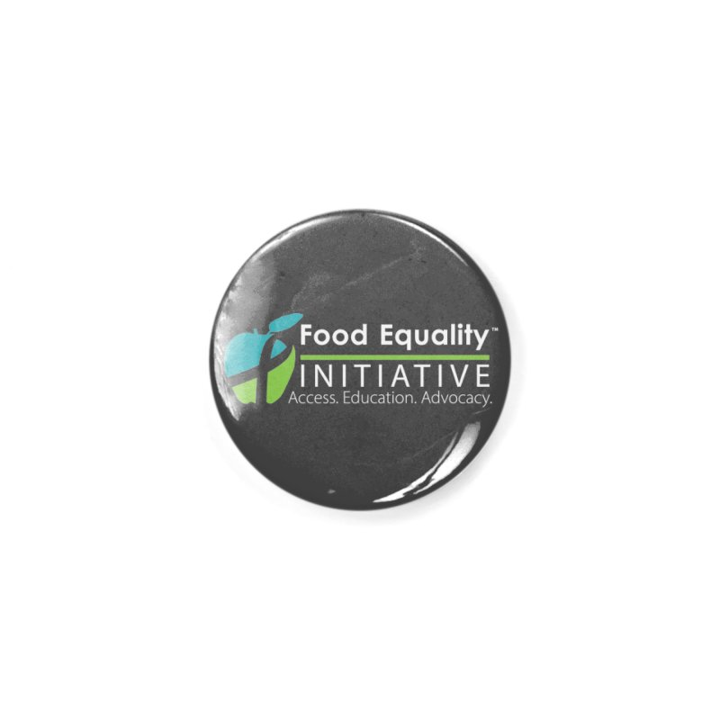 """FEI Logo in White Accessories Button by FoodEqualityShop""""s Artist Shop"""