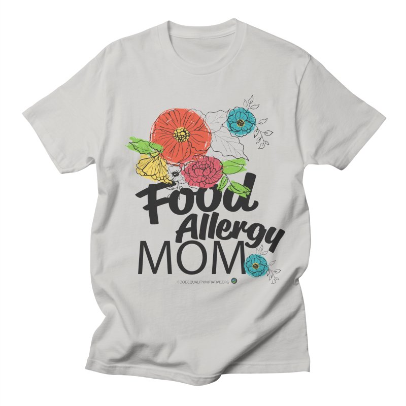 """I Am a Food Allergy Mom! Men's T-Shirt by FoodEqualityShop""""s Artist Shop"""