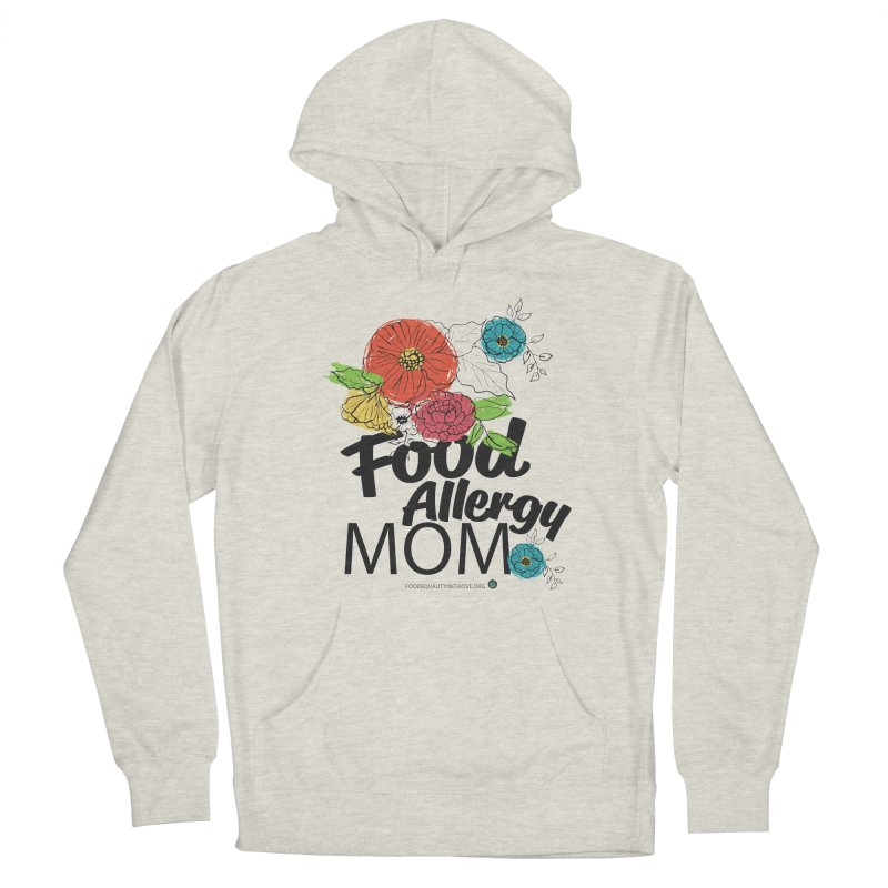 """I Am a Food Allergy Mom! Men's Pullover Hoody by FoodEqualityShop""""s Artist Shop"""