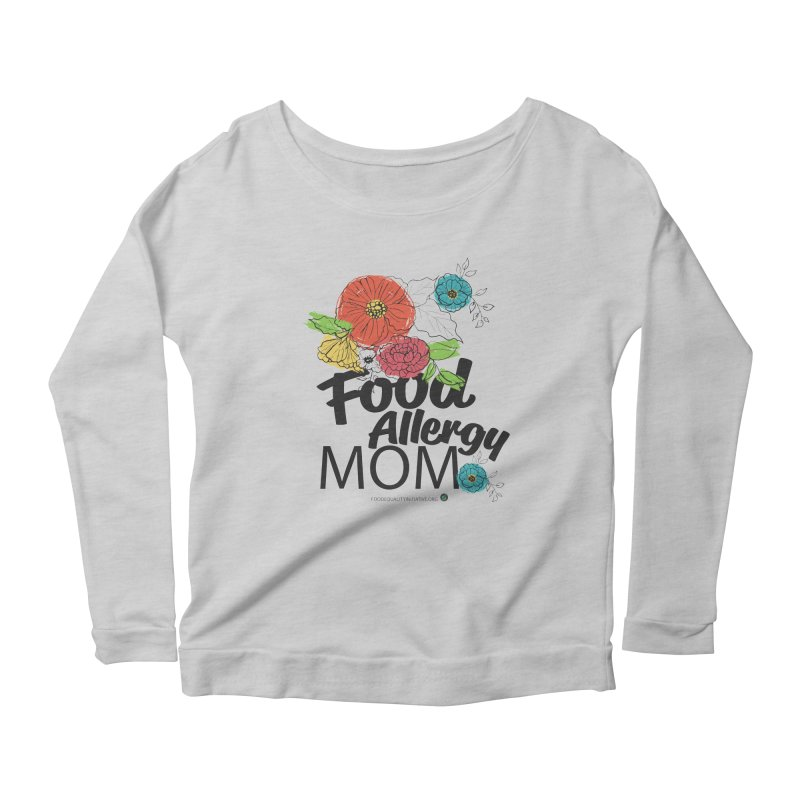 """I Am a Food Allergy Mom! Women's Longsleeve T-Shirt by FoodEqualityShop""""s Artist Shop"""
