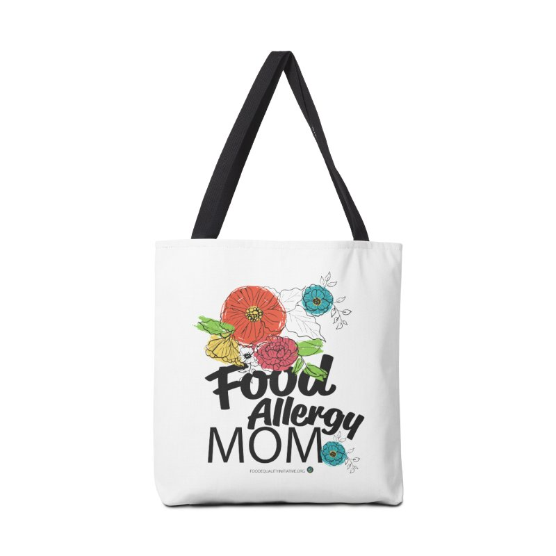 """I Am a Food Allergy Mom! Accessories Bag by FoodEqualityShop""""s Artist Shop"""