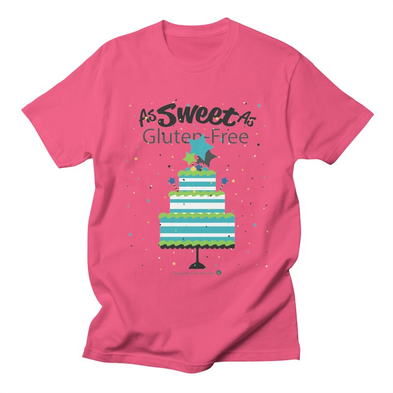 """I Am As Sweet As Gluten-Free Cake Women's T-Shirt by FoodEqualityShop""""s Artist Shop"""