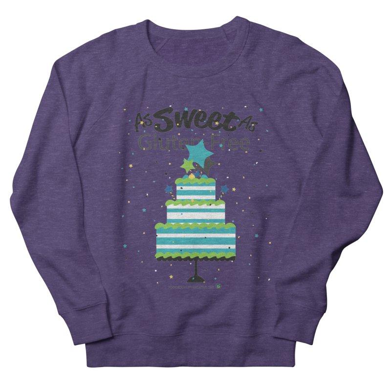 "I Am As Sweet As Gluten-Free Cake Women's Sweatshirt by FoodEqualityShop""s Artist Shop"