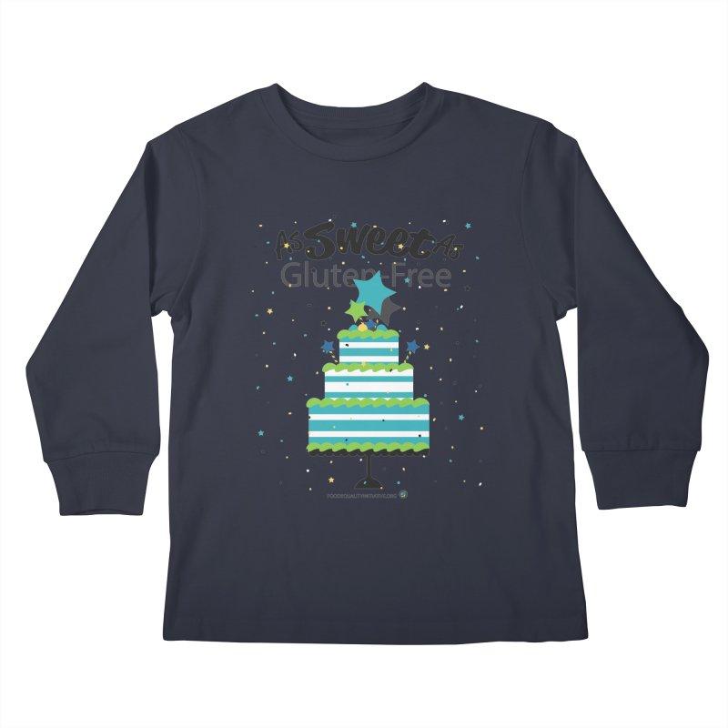 "I Am As Sweet As Gluten-Free Cake Kids Longsleeve T-Shirt by FoodEqualityShop""s Artist Shop"