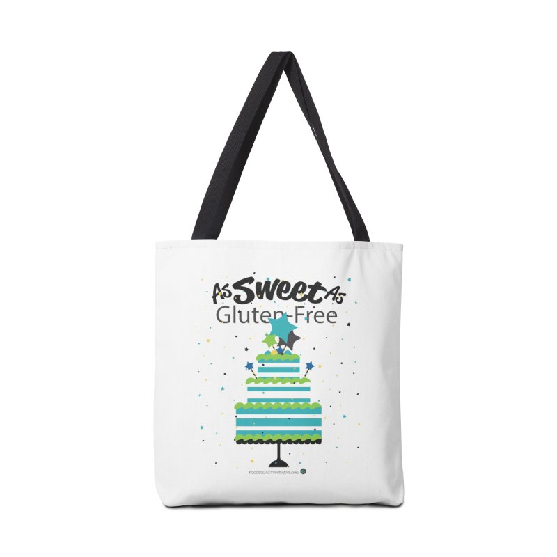"""I Am As Sweet As Gluten-Free Cake Accessories Bag by FoodEqualityShop""""s Artist Shop"""
