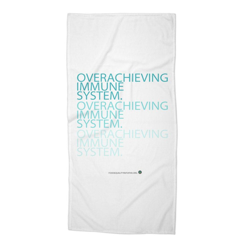 """Overachieving Immune System Accessories Beach Towel by FoodEqualityShop""""s Artist Shop"""