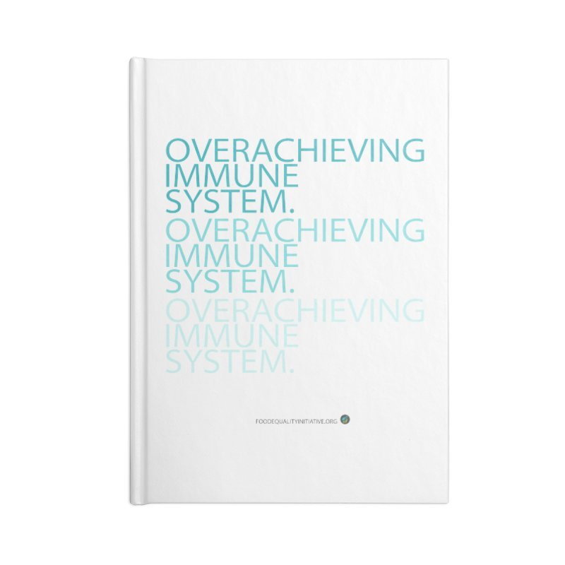 """Overachieving Immune System Accessories Notebook by FoodEqualityShop""""s Artist Shop"""
