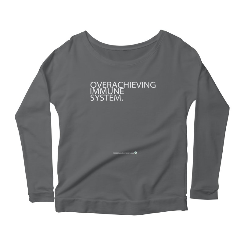 """Overachieving Immune System in White Women's Longsleeve T-Shirt by FoodEqualityShop""""s Artist Shop"""