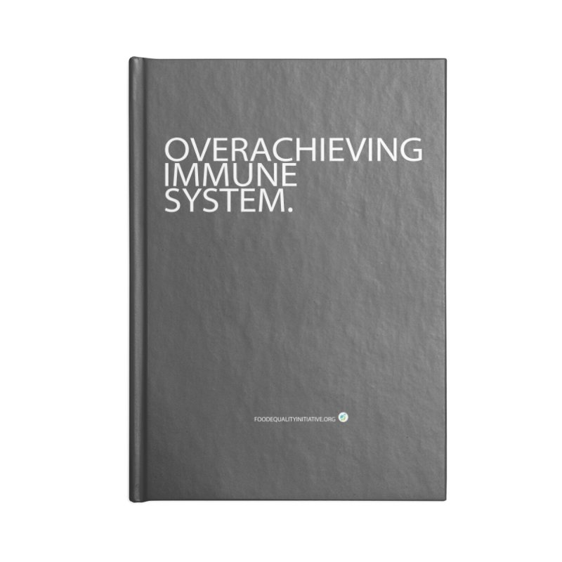 """Overachieving Immune System in White Accessories Notebook by FoodEqualityShop""""s Artist Shop"""