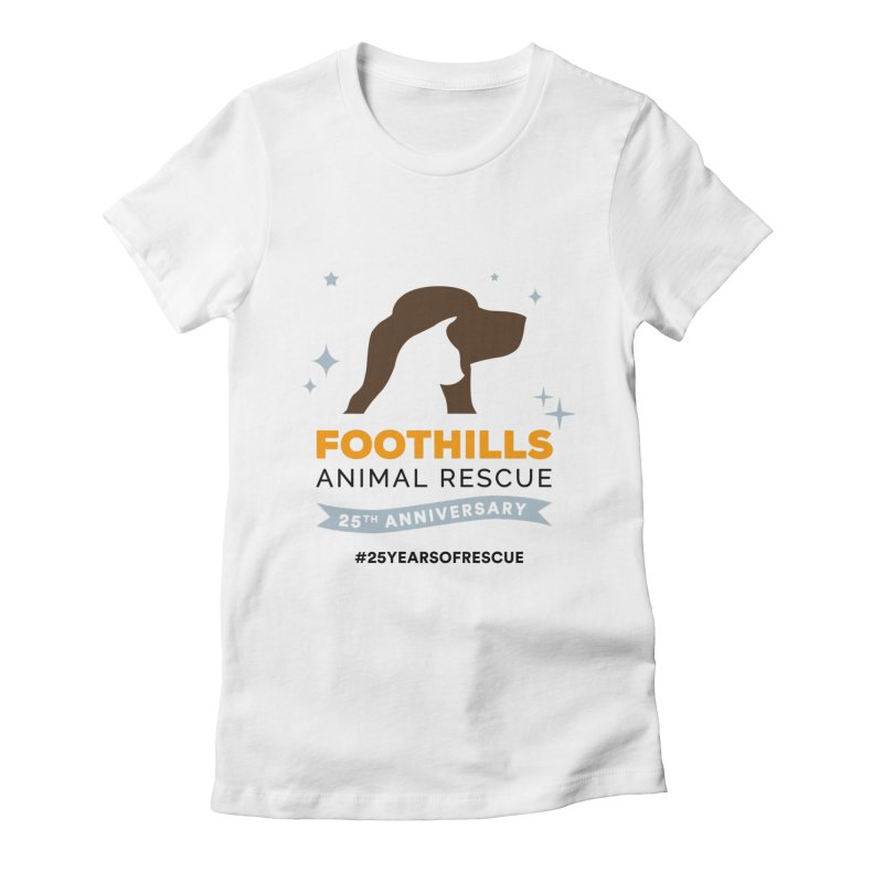 25th Anniversary Ribbon Women's Fitted T-Shirt by Foothills Animal Rescue Swag