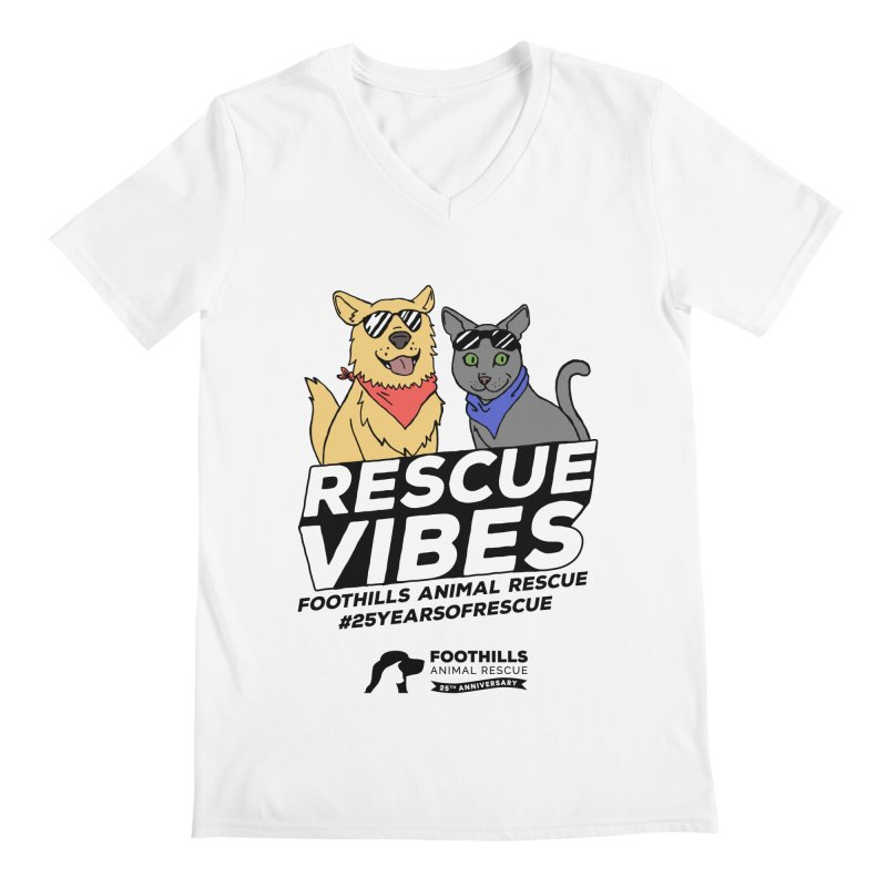 Rescue Vibes (Dark Text) Men's Regular V-Neck by Foothills Animal Rescue Swag
