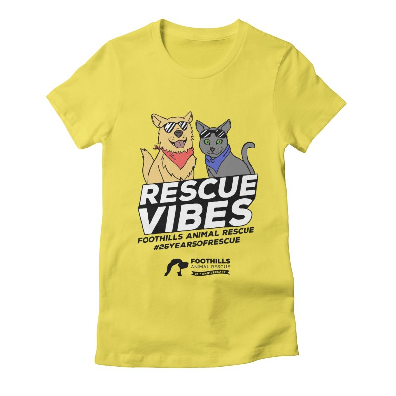 Rescue Vibes (Dark Text) Women's T-Shirt by Foothills Animal Rescue Swag