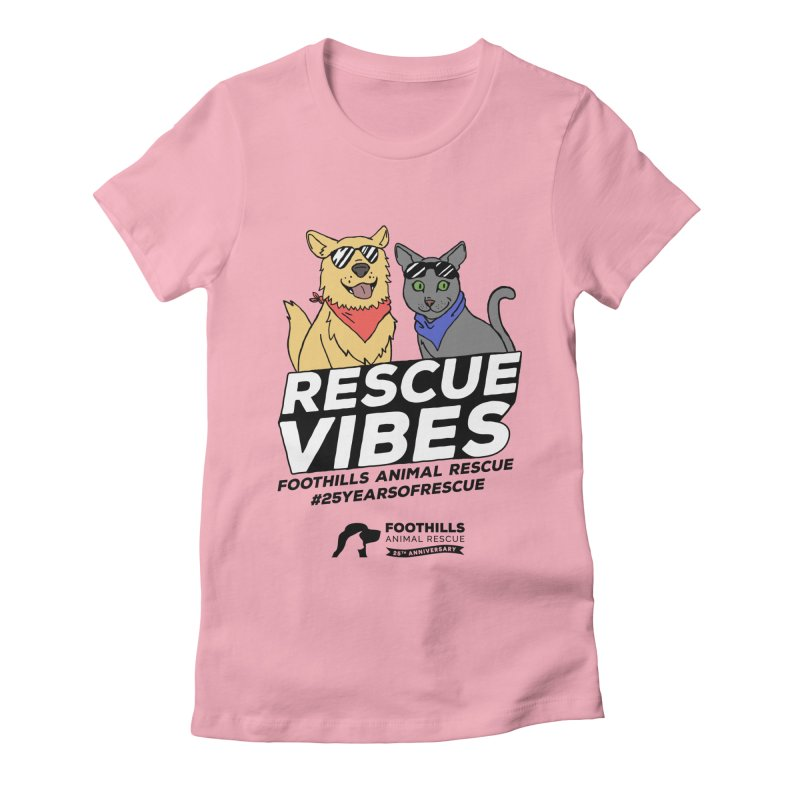 Rescue Vibes (Dark Text) Women's Fitted T-Shirt by Foothills Animal Rescue Swag