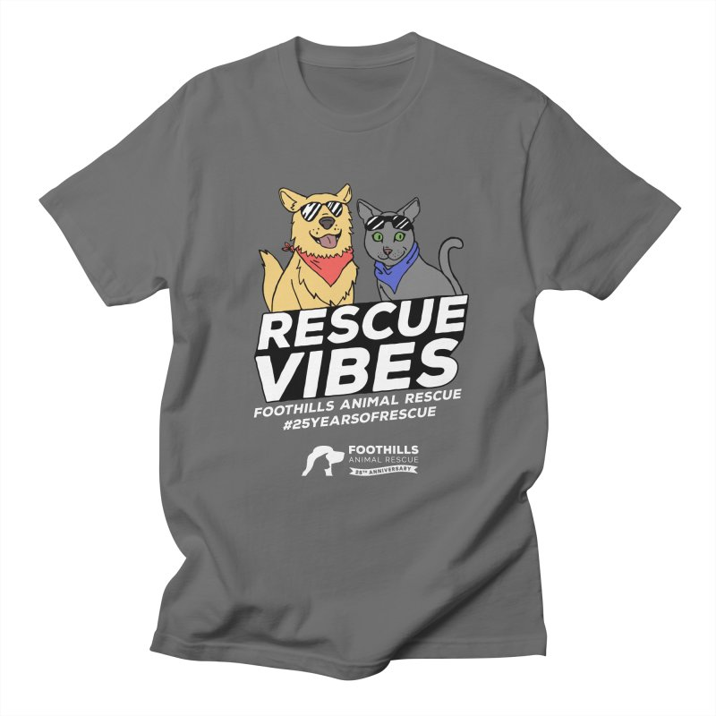 Rescue Vibes (Light Text) Men's T-Shirt by Foothills Animal Rescue Swag