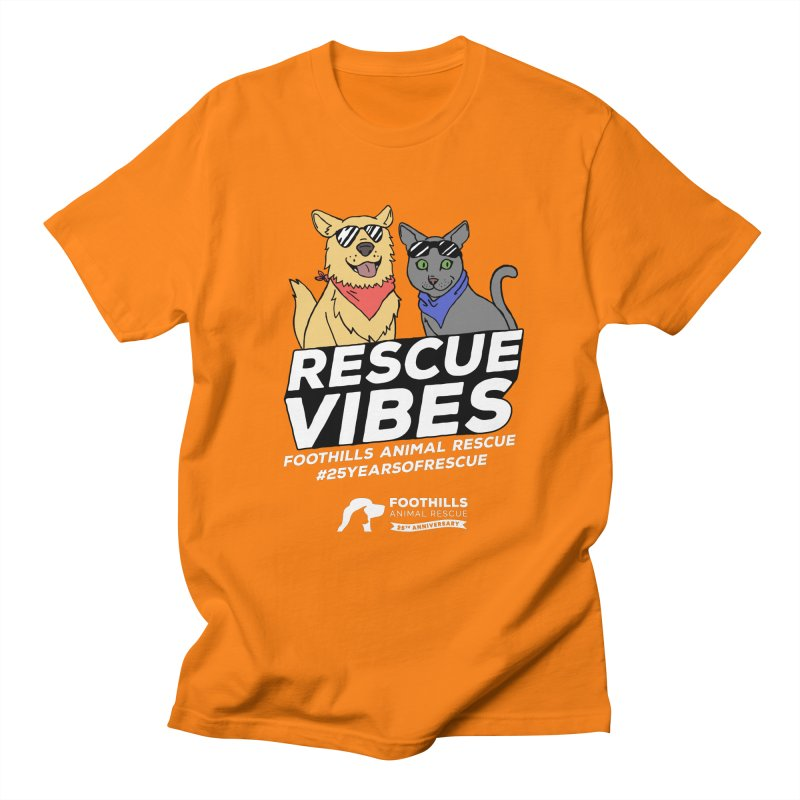 Rescue Vibes (Light Text) Women's Regular Unisex T-Shirt by Foothills Animal Rescue Swag