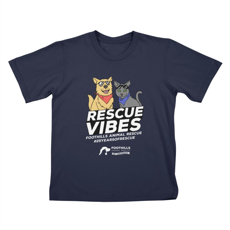 Rescue Vibes (Light Text) Kids T-Shirt by Foothills Animal Rescue Swag