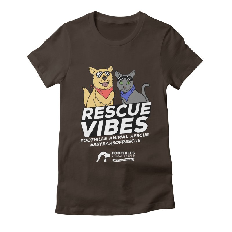 Rescue Vibes (Light Text) Women's Fitted T-Shirt by Foothills Animal Rescue Swag