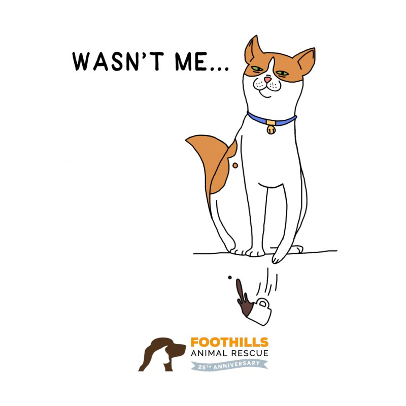 Wasn't Me Cat by Foothills Animal Rescue Swag