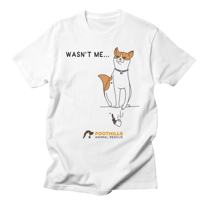 Wasn't Me Cat Men's T-Shirt by Foothills Animal Rescue Swag
