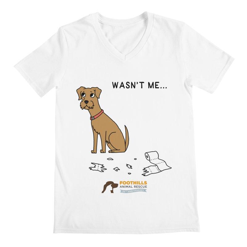 Wasn't Me Dog Men's Regular V-Neck by Foothills Animal Rescue Swag