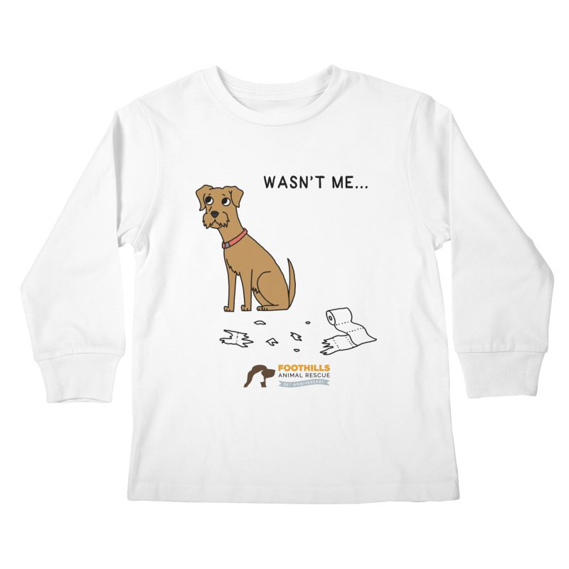 Wasn't Me Dog Kids Longsleeve T-Shirt by Foothills Animal Rescue Swag