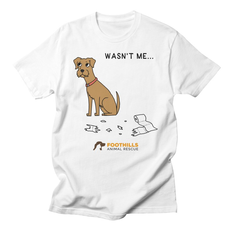 Wasn't Me Dog Men's T-Shirt by Foothills Animal Rescue Swag