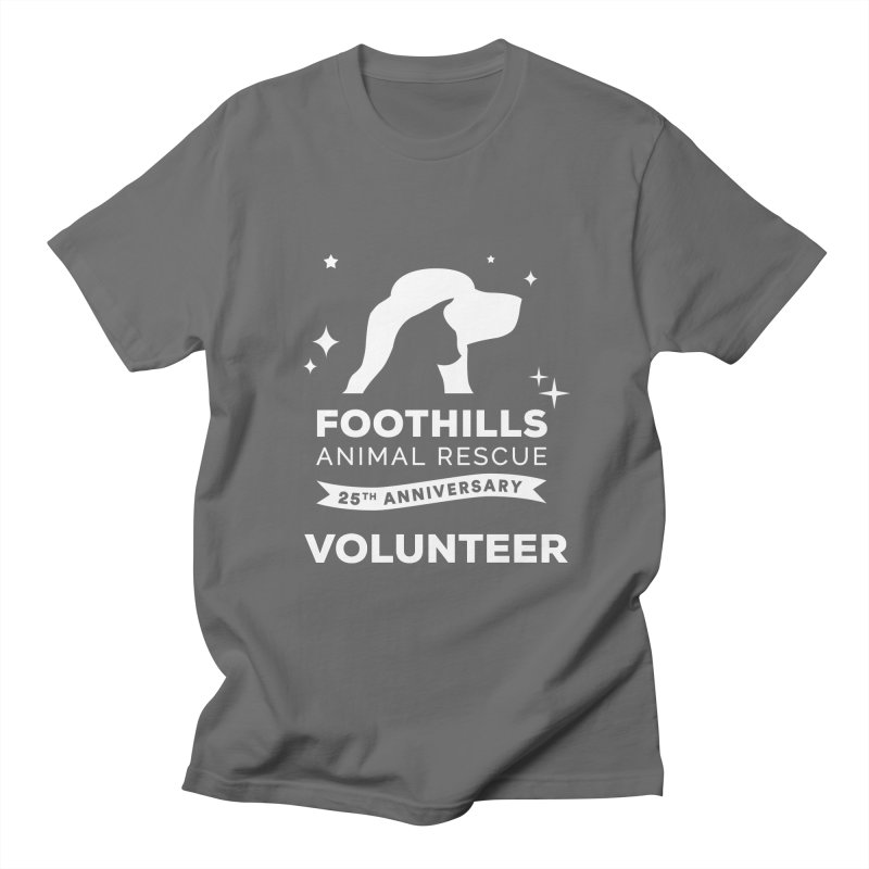 25th Anniversary Volunteer (Light Version) Men's T-Shirt by Foothills Animal Rescue Swag