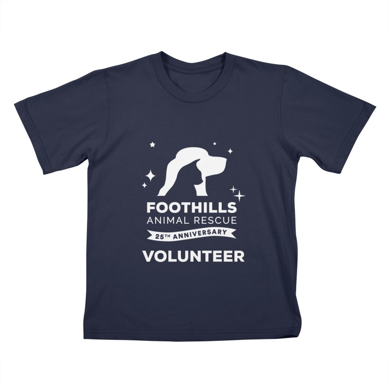 25th Anniversary Volunteer (Light Version) Kids T-Shirt by Foothills Animal Rescue Swag