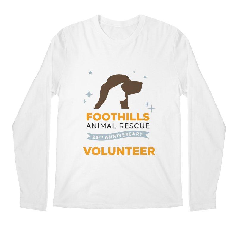 25th Anniversary Volunteer Men's Regular Longsleeve T-Shirt by Foothills Animal Rescue Swag