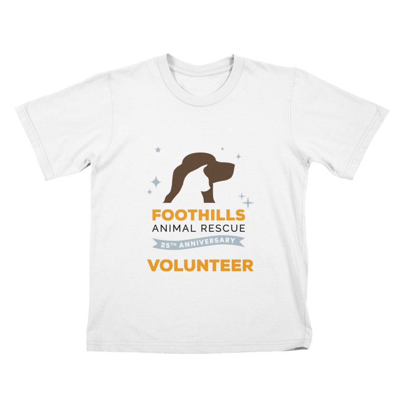 25th Anniversary Volunteer Kids T-Shirt by Foothills Animal Rescue Swag