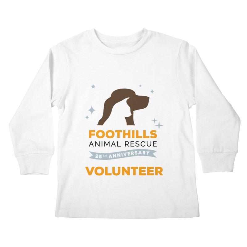 25th Anniversary Volunteer Kids Longsleeve T-Shirt by Foothills Animal Rescue Swag
