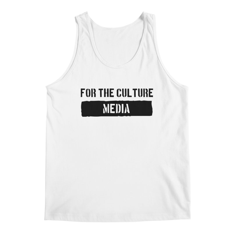 For The Culture Media Men's Tank by For The Culture Media's Artist Shop