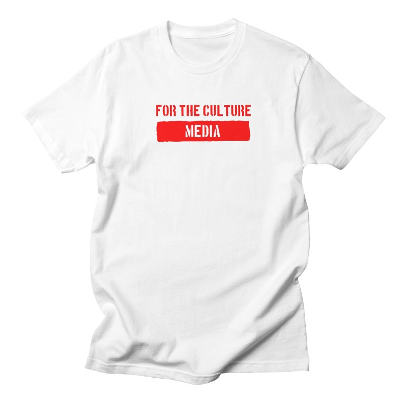 For The Culture Media Shirt Men's T-Shirt by For The Culture Media's Artist Shop