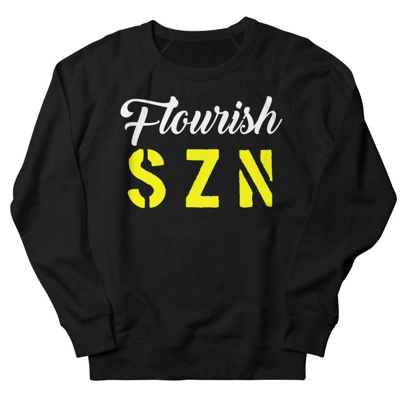 Flourish SZN Men's Sweatshirt by For The Culture Media's Artist Shop