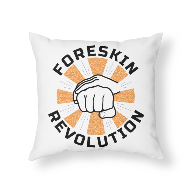 Classic foreskin fist bump Home Throw Pillow by Foreskin Revolution's Artist Shop