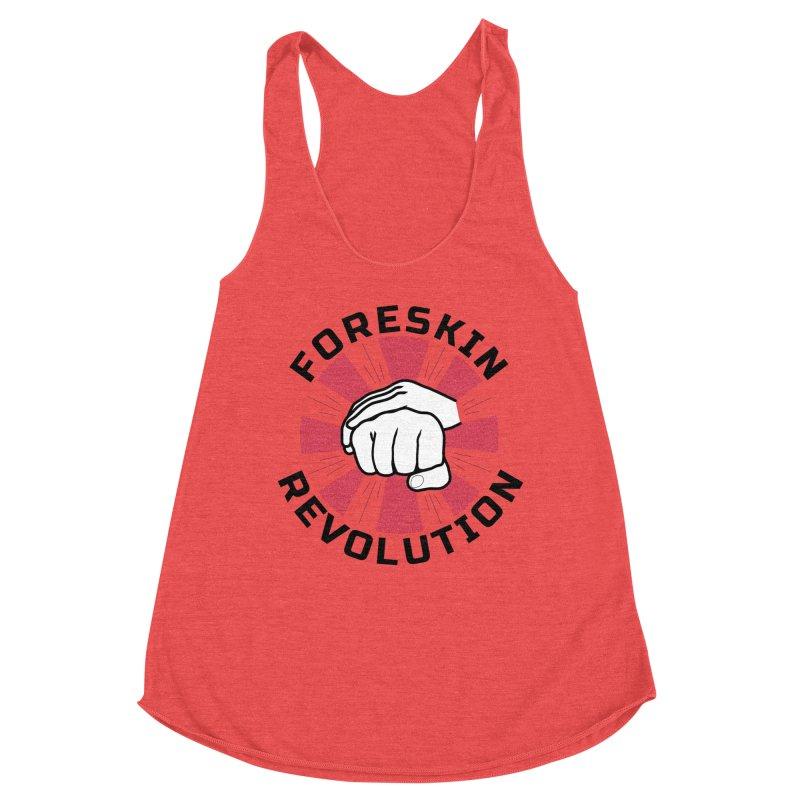 Women's None by Foreskin Revolution's Artist Shop