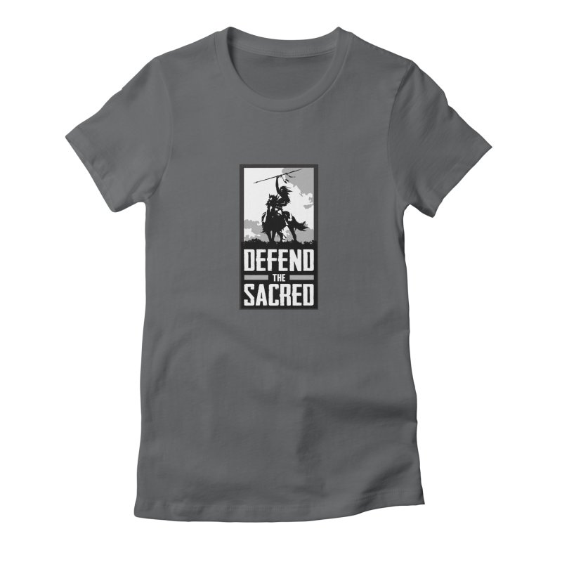 Defend The Sacred Women's T-Shirt by Forest City Designs Artist Shop