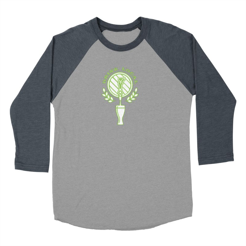 Drink Local Men's Baseball Triblend Longsleeve T-Shirt by Forest City Designs Artist Shop