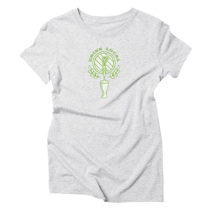 Drink Local Women's T-Shirt by Forest City Designs Artist Shop