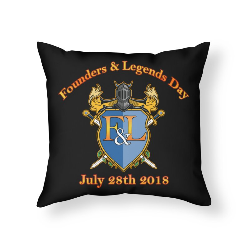 Founders & Legends Day logo Home Throw Pillow by Founders and Legends Merchandise Shop