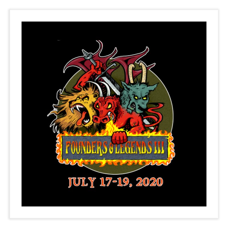 Founders & Legends III- Shirts and Home Accessories Design Home Fine Art Print by Founders and Legends Merchandise Shop