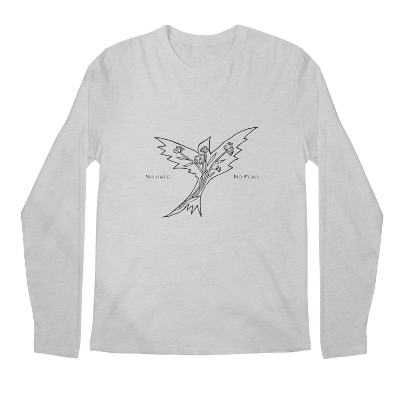No Hate. No Fear. Everyone is Welcome Here. Men's Regular Longsleeve T-Shirt by FoxandCrow's Artist Shop