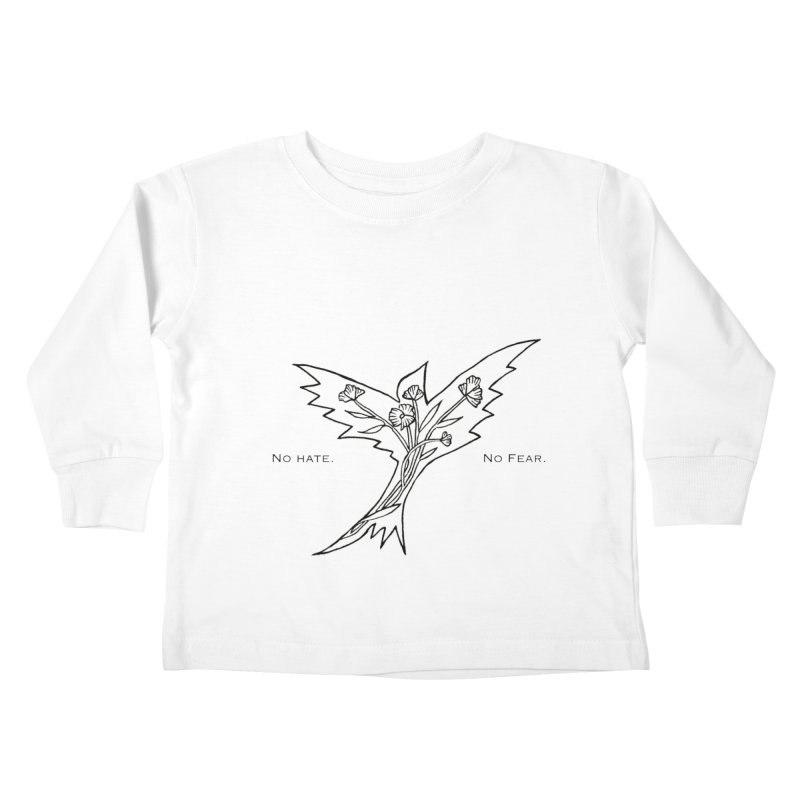 No Hate. No Fear. Everyone is Welcome Here. Kids Toddler Longsleeve T-Shirt by FoxandCrow's Artist Shop
