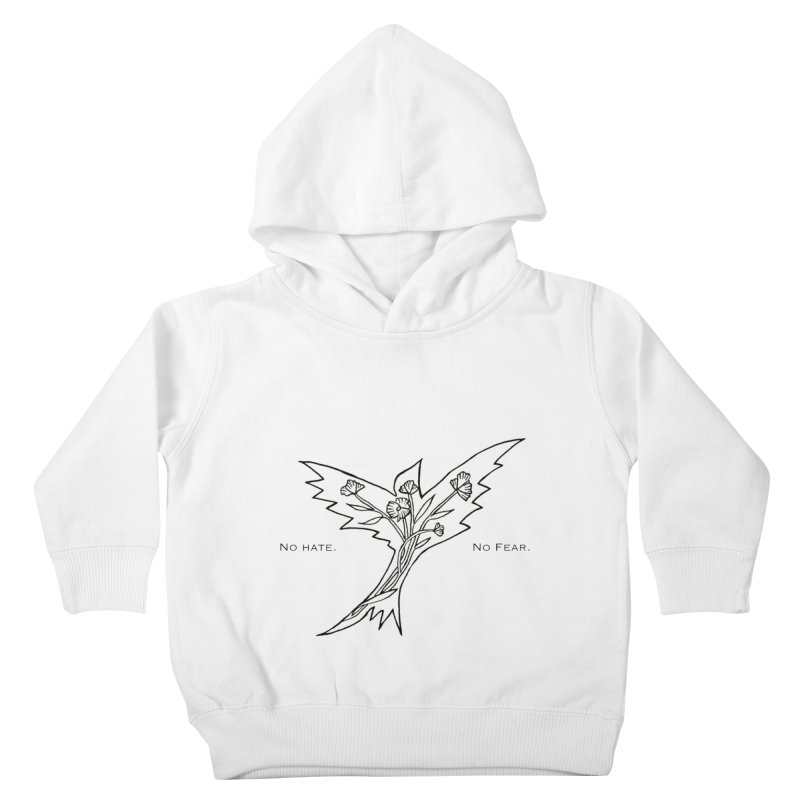 No Hate. No Fear. Everyone is Welcome Here. Kids Toddler Pullover Hoody by FoxandCrow's Artist Shop