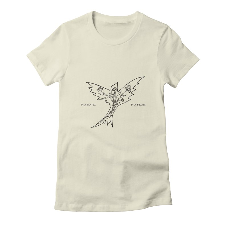 No Hate. No Fear. Everyone is Welcome Here. Women's Fitted T-Shirt by FoxandCrow's Artist Shop